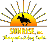 Sunrise, Inc. Therapeutic Riding Center